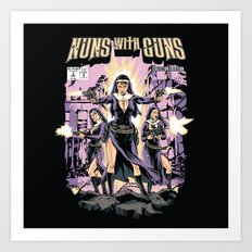 Nuns With Guns Art Print