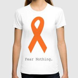 Orange Ribbon. Fear Nothing. T-shirt