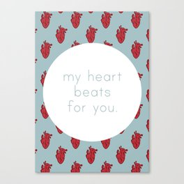 My Heart Beats for You - Blue Canvas Print