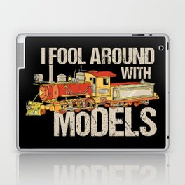 I Fool Around With Models TShirt Train Railfan Men Boys Kids Train Lover & Model Locomotive Gifts Laptop & iPad Skin