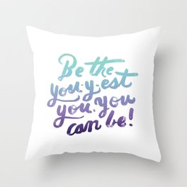 You - Inspiration Print Throw Pillow