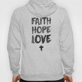 Faith Hope Love Hoody