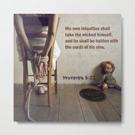 Proverbs 5:22 Metal Print
