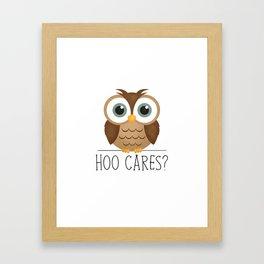 Hoo Cares? Framed Art Print