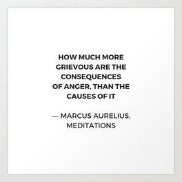 Stoic Inspiration Quotes - Marcus Aurelius Meditations - on anger Art Print