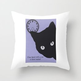 Time Spent with a Cat Throw Pillow