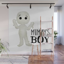 Mummy's Boy Wall Mural