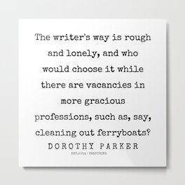 22   | 200221 | Dorothy Parker Quotes Metal Print