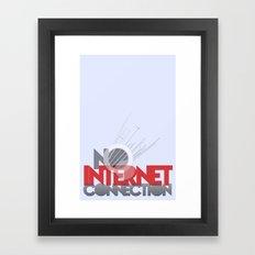 no internet connection Framed Art Print