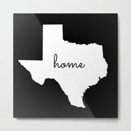 Texas Home State Map Cursive Print Metal Print