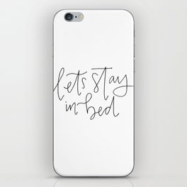 stay in bed iPhone Skin