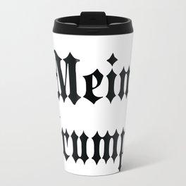Mein Drumpf Travel Mug