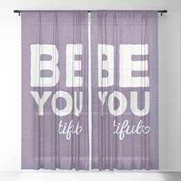 Be-You-Tiful Positive Quote Sheer Curtain
