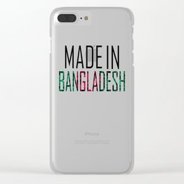 Made In Bangladesh Clear iPhone Case