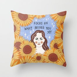 Focus on what brings you joy Throw Pillow