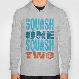 SQUASH ONE SQUASH TWO Hoody