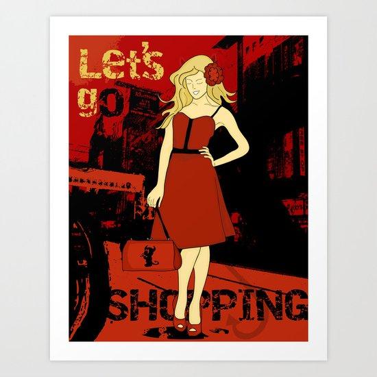 Let's go shopping Art Print