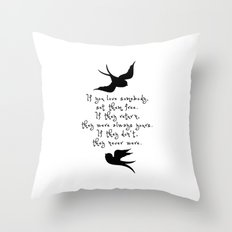 If You Love Someone, Set Them Free. Throw Pillow