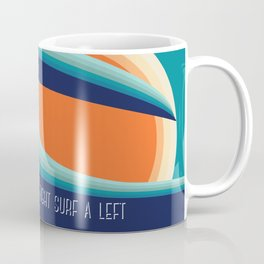 Surf a left Coffee Mug