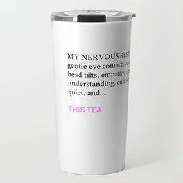 Tea & Nervous System Needs Travel Mug