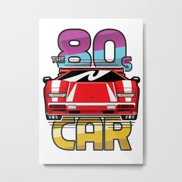 The 80's Car Metal Print
