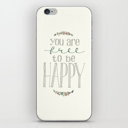Free to be Happy iPhone Skin