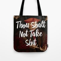 Thou Shalt Not Take Shit Tote Bag