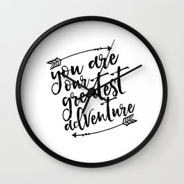 PRINTABLE Art,You Are Our Greatest Adventure,Arrow Print,Nursery Decor,Typography Print,Quotes Wall Clock