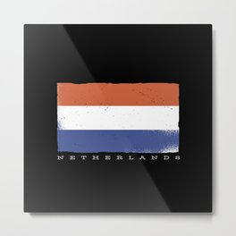 Flag of the netherlands with dutch quote Metal Print