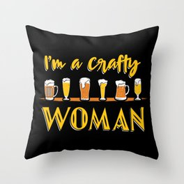 I'm A Crafty Woman Craft Beer Home Brewery Brewer Homebrew Gift Throw Pillow
