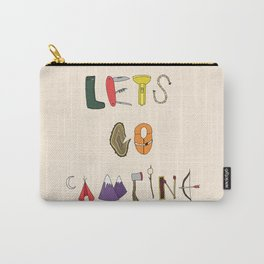 Let's Go Camping Carry-All Pouch