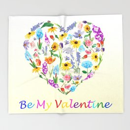 Be my valentine Throw Blanket