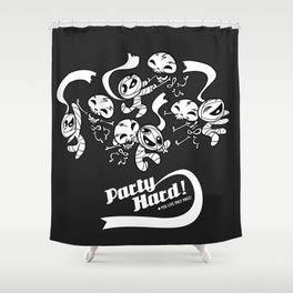 Party Hard! Shower Curtain