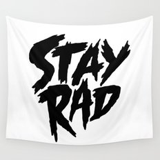 Stay Rad (on White) Wall Tapestry