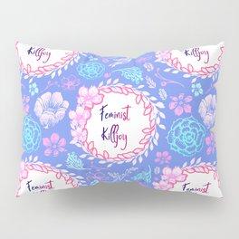 Feminist Killjoy - Beautiful Floral Print Pillow Sham