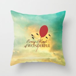 Every Kind of Wonderful Throw Pillow