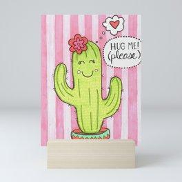 Hug Me Cactus Mini Art Print