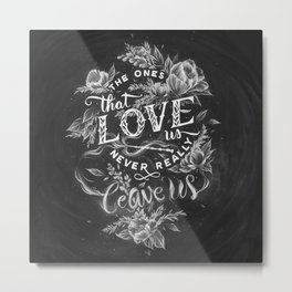 Harry Potter - The Ones That Love Us Metal Print
