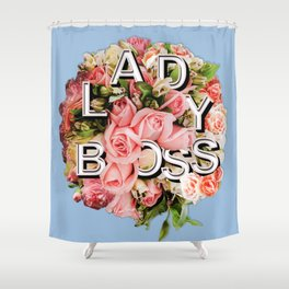 Lady Boss Floral Bouquet Shower Curtain