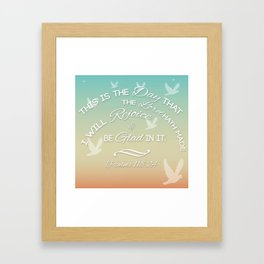 This is the Day that the Lord hath made Framed Art Print