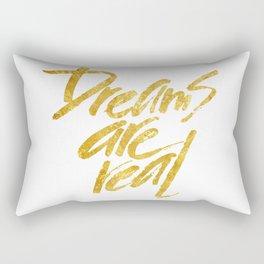 Dreams are real Rectangular Pillow