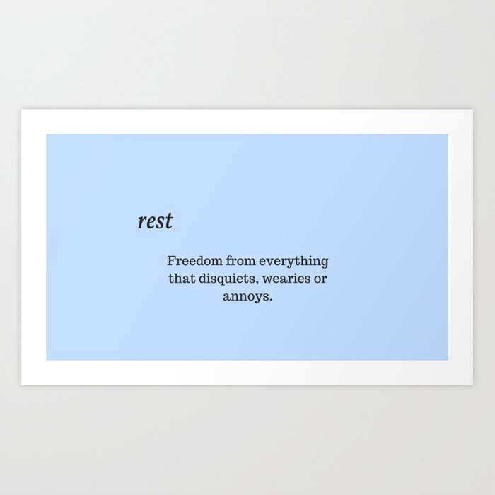 Rest: Freedom from everything