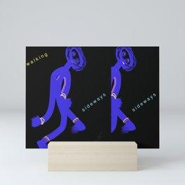 Walking Sideways Mini Art Print