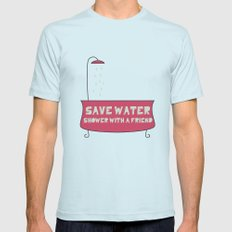 Save Water Shower With A Friend Mens Fitted Tee Light Blue SMALL