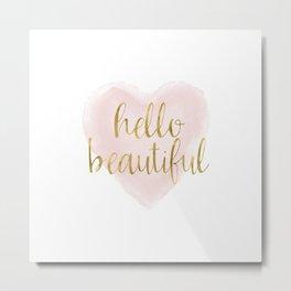 Pink Gold Watercolor Heart Hello Beautiful Metal Print