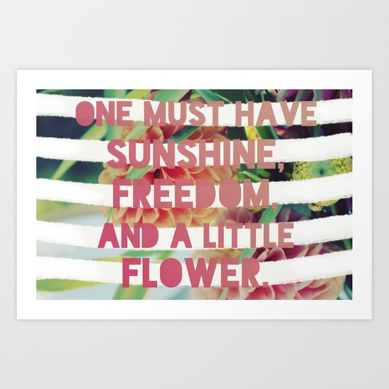 Sunshine//Freedom//Flower Art Print