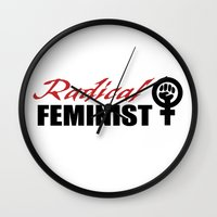 feminist Wall Clocks featuring Radical Feminist by People Matter Creative
