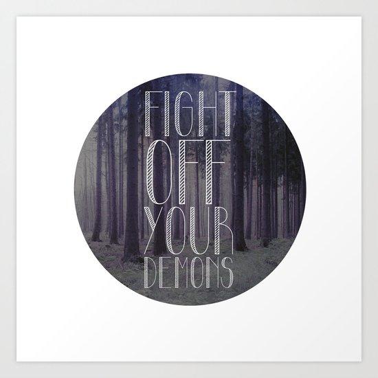 fght ff yr dmns II Art Print