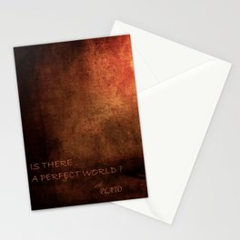 IS THERE A PERFECT WORLD? Stationery Cards