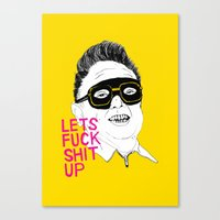 boneface Canvas Prints featuring F*ck Sh*t Up by boneface